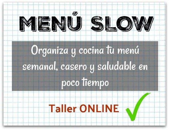 Menú Slow - Organiza y cocina tu menú semanal, casero, y saludable en poco tiempo